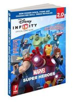 Disney Infinity: Marvel Super Heroes : Prima Official Game Guide - Howard Grossman