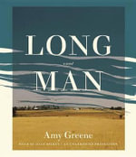 Long Man - Amy Greene
