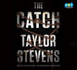 The Catch - Taylor Stevens