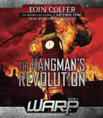 Warp Book 2 : The Hangman's Revolution - Eoin Colfer