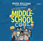 Middle-School Cool - Maiya Williams