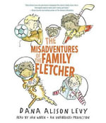 The Misadventures of the Family Fletcher - Dana Levy