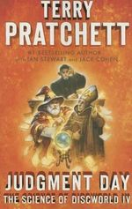 Judgment Day : Science of Discworld IV: A Novel - Terry Pratchett