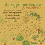 The Vegetarian Epicure : 262 Recipes - Anna Thomas