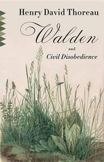 Walden & Civil Disobedience - Henry David Thoreau