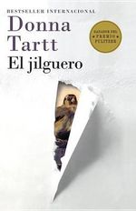 El Jilguero : (The Goldfinch--Spanish-Language Edition) - Donna Tartt