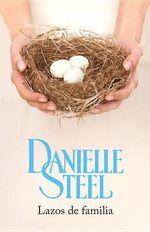 Lazos de Familia : (Family Ties--Spanish-Language Edition) - Danielle Steel