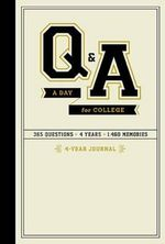Q and A a Day for College : 4-Year Journal - Potter Style