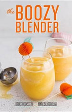 The Boozy Blender - Mark Scarbrough