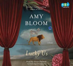 Lucky Us - Amy Bloom