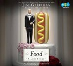 Food : A Love Story - Jim Gaffigan