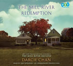The Mill River Redemption - Darcie Chan