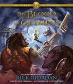 The Heroes of Olympus, Book Five : The Blood of Olympus - Rick Riordan