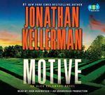 Motive : An Alex Delaware Novel - Jonathan Kellerman