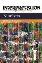 Numbers :  Interpretation: A Bible Commentary for Teaching and Preaching - Dennis T. Olsen