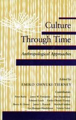 Culture Through Time : Anthropological Approaches : Conference Entitled