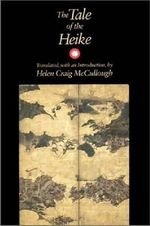 The Tale of the Heike - Helen Craig McCullough