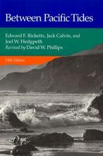 Between Pacific Tides - Edward F. Ricketts