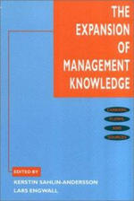 The Expansion of Management Knowledge : Carriers, Flows and Sources
