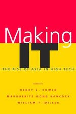 Making IT : The Rise of Asia in High Tech