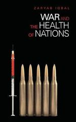 War and the Health of Nations - Zaryab Iqbal