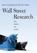 Wall Street Research : Past, Present and Future - Thomas Carlyle Smith