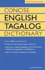 Concise English Tagalog Dictionary : Tuttle Language Library - Jose Villa Panganiban