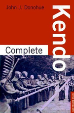Complete Kendo : Tuttle Martial Arts - John J. Donohue