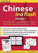 Chinese in a Flash : v. 2 - Philip Yungkin Lee