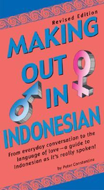 Making out in Indonesian - Peter Constantine
