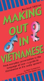 Making Out in Vietnamese : Revised Edition - Peter Constantine