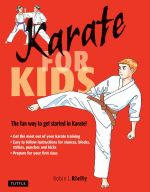 Karate for Kids : 100 Sport-Related Activities for Ages 5-16 - Robin L. Rielly