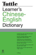 Tuttle Learners Chinese-English Dictionary - Li Dong