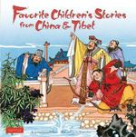 Favorite Children's Stories from China and Tibet - Lotta Carswell Hume