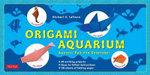 Origami Aquarium - Michael G. LaFosse