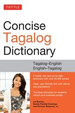 Tuttle Concise Tagalog Dictionary : Tagalog-English English-Tagalog - Joi Barrios