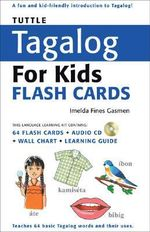 Tuttle Tagalog for Kids Flash Cards : Flash Cards - Tuttle Editors