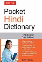 Tuttle Pocket Hindi Dictionary : Hindi-English English-Hindi - Richard Delacy