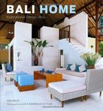 Bali Home : Inspirational Design Ideas - Kim Inglis