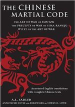 The Chinese Martial Code : Bilingual Edition English-Chinese - A. L. Sadler