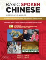 Basic Written Chinese : An Introduction to Reading and Writing Chinese for Beginners - Cornelius C. Kubler