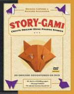 Story-Gami Kit : Creating Origami Art Using Folding Stories - Michael G. LaFosse