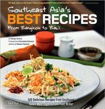 Southeast Asia's Best Recipes  :  From Bangkok to Bali - Wendy Hutton