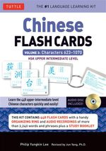 Chinese Flash Cards Kit Volume 3 : HSK Upper Intermediate Level - Philip Yungkin Lee