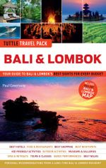 Tuttle Travel Pack Bali and Lombok - Tuttle Publishing