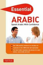 Essential Arabic : Speak Arabic with Confidence! - Fethi Mansouri