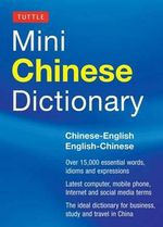Tuttle Mini Chinese Dictionary : Chinese-English English-Chinese - Tuttle Editors