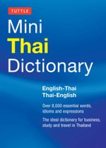 Tuttle Mini Thai Dictionary : Thai-English / English-Thai - Scot Barme