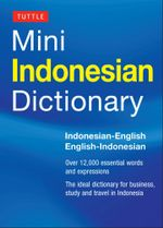 Tuttle Mini Indonesian Dictionary : Indonesian-English/English-Indonesian - Katherine Davidsen