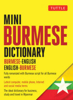 Tuttle Mini Burmese Dictionary : Burmese-English / English-Burmese - Nancy Cunningham